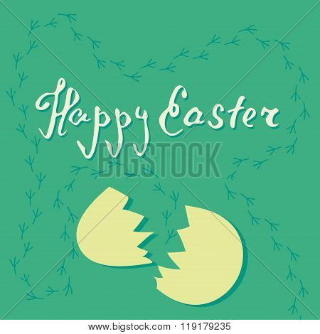 Vector card of easter egg and cracked eggshell on green background with chicken footprints. Fresh an