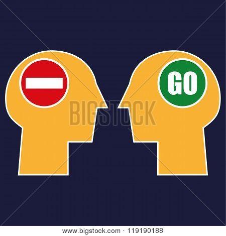 Stop or Go Mindset