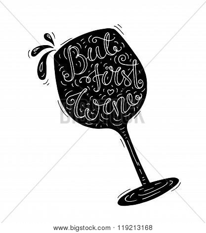 Black And White Doodle Typography Poster With Wineglass.