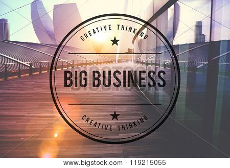 Big Business Capitalism Economy Commerce Finance Concept
