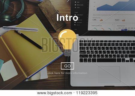 Intro Launch Start Begin Concept