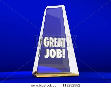 Great Job Good Performance Award Trophy Employee