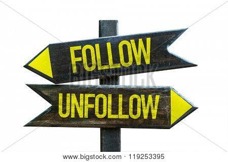 Follow - Unfollow signpost isolated on white background