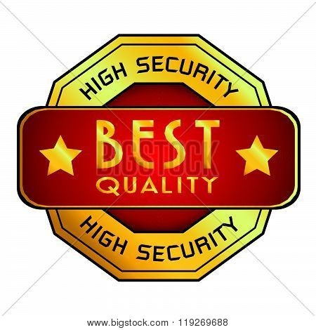 High Security & Best Quality Logo. High Security & Best Quality Logo isolated on white background.