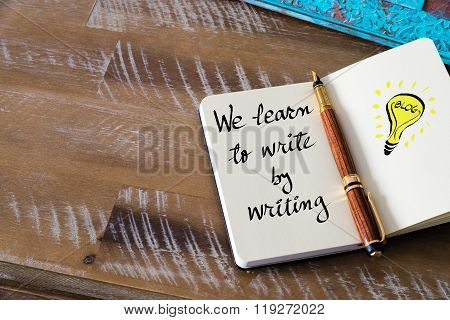 Handwritten Text We Learn To Write By Writing
