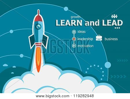Learn And Lead And Concept Background With Rocket.