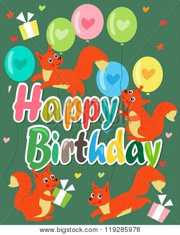 Happy Birthday Card With Cute Squirrel. Vector Illustration. Cute Baby Squirrel. Happy Birthday Beautiful. Happy Birthday Meme. Happy Birthday Sign. Happy Birthday To You. Happy Birthday Funny.