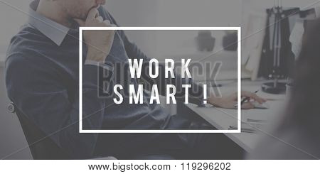 Work Smart Productive Effective Management Concept