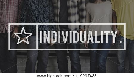 Individuality Character Independence Different Distinction Concept