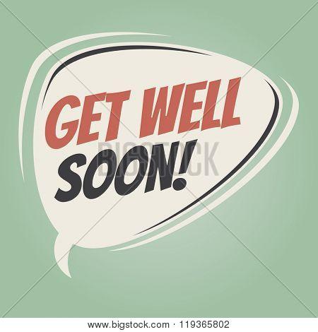 get well soon retro speech balloon