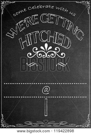 Chalkboard We're Getting Hitched Party Invitation