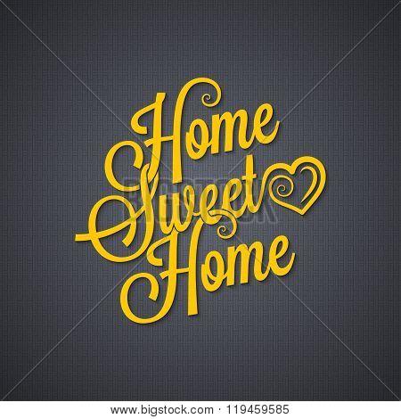 sweet home vintage lettering background