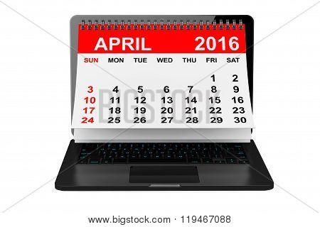 April 2016 Calendar Over Laptop Screen