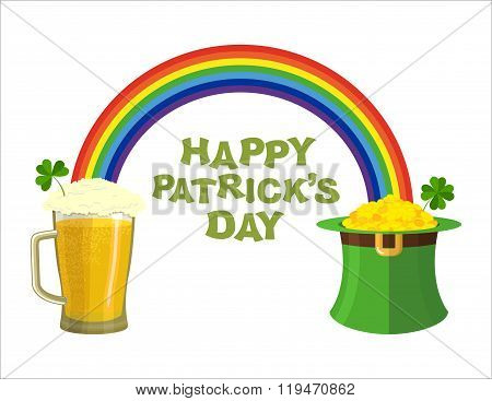 Happy Patricks Day. Beer Mug And Rainbow. Green Hat Topper Leprechaun. Leprechaun Gold. Pile Of Gold
