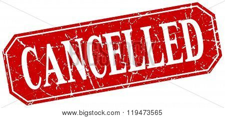 Cancelled Red Square Vintage Grunge Isolated Sign