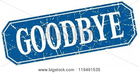 Goodbye Blue Square Vintage Grunge Isolated Sign