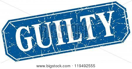 Guilty Blue Square Vintage Grunge Isolated Sign