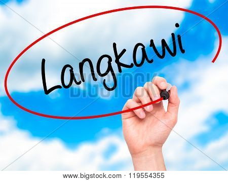 Man Hand Writing Langkawi  With Black Marker On Visual Screen.