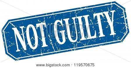 not guilty blue square vintage grunge isolated sign