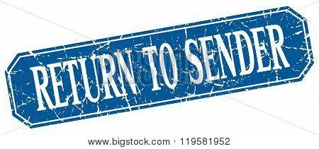 return to sender blue square vintage grunge isolated sign