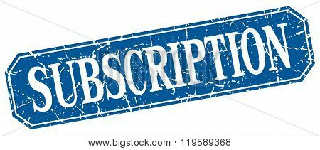 subscription blue square vintage grunge isolated sign