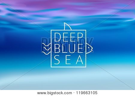 Water blurred background with line sign deep blue sea