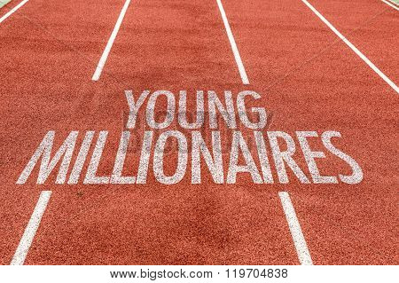 Young Millionaires written on running track