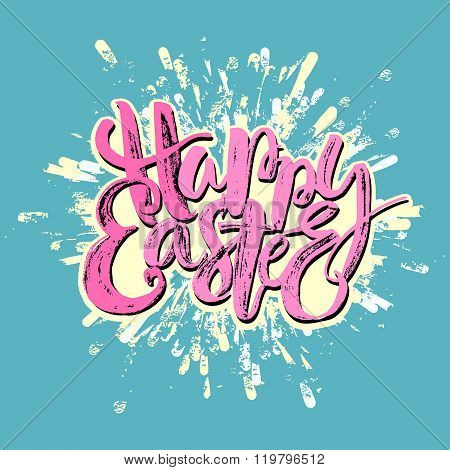 Happy Easter Inspirational Quote Handwritten With Black Ink And Brush