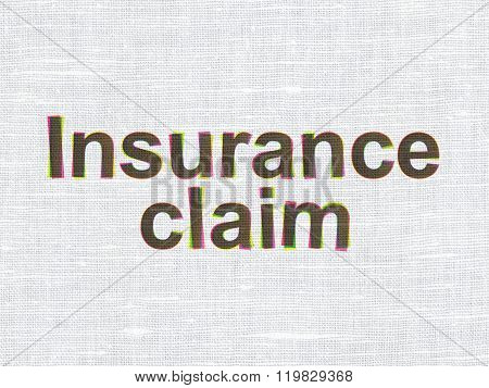 Insurance concept: Insurance Claim on fabric texture background