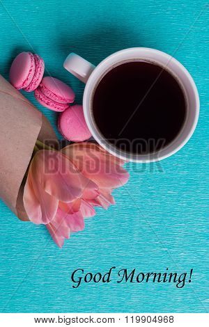 Tag Good Morning, Pink Tulips, Cup Of Coffee And Pink Macaroons