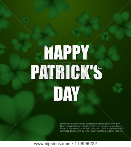 Happy Day Of Patrick. Green Clover 3D. Green Shamrock Clover Background. Background Of Plants. Illus