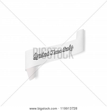 Limited time only sign, paper banner, vector ribbon with shadow isolated on white