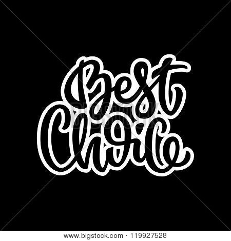 Black Best Choice Calligraphy Lettering Badge