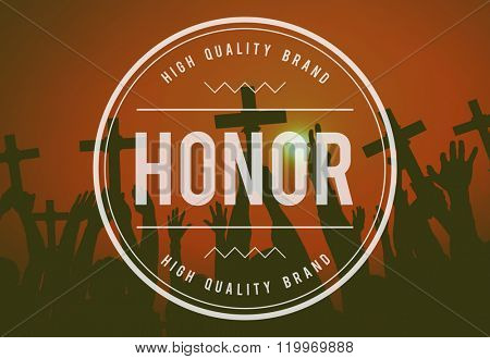 Honor Loyalty Honesty integrity Concept