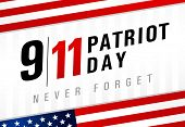 Patriot Day Usa Never Forget 9.11, Light Striped Poster. Patriot Day, September 11, We Will Never Fo poster