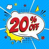 Comic Lettering 20 Percent Off Sale In The Speech Bubble Comic Style Flat Design. Retro Vintage Pop  poster