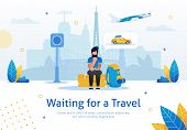 Waiting For Travel, Navigation, Voyage Planning, Tickets Booking Online Service Trendy Flat Vector A poster