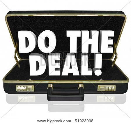 Do the Deal words in a black leather briefcase to illustrate closing the sale and successfully finalizing an agreement