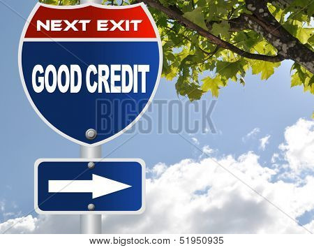 Good credit road sign
