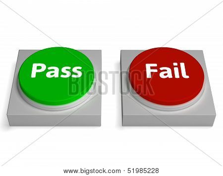 Pass Fail Buttons Shows Passed Or Failed