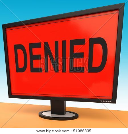 Denied Monitor Showing Rejection Deny Decline Or Refusal
