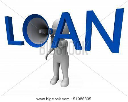 Loan Hailer Shows Bank Loans Credit Or Loaning