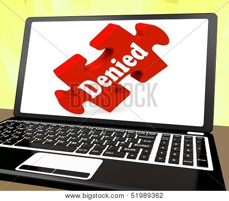 Denied Laptop Shows Denial Deny Decline Or Refusals