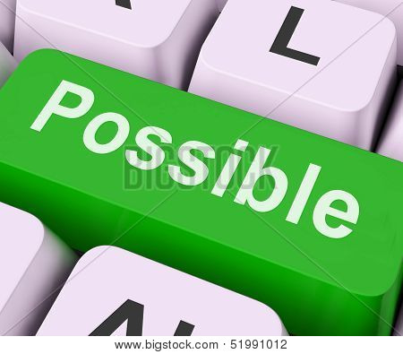 Possible Key Means Workable Or Achievable.