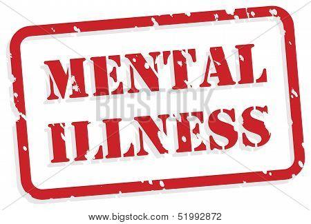 Mental Illness Rubber Stamp