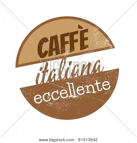 vintage sign which means excellent italian coffee