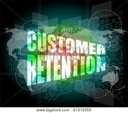 Customer Retention Word On Business Digital Screen