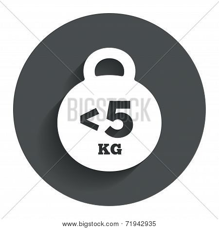 Weight sign icon. Less than 5 kilogram (kg).