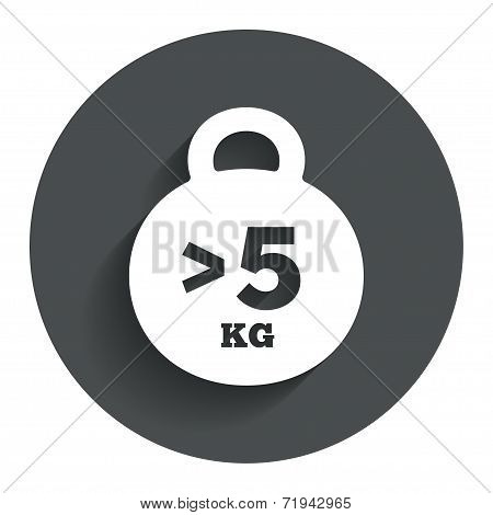 Weight sign icon. More than 5 kilogram (kg).
