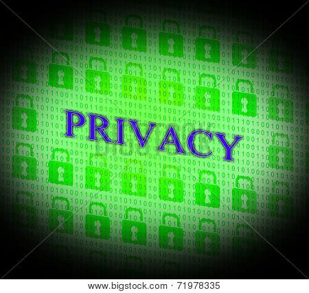 Private Privacy Represents Safety Secret And Encryption
